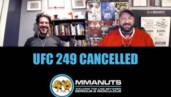 ufc 249 is cancelled mma podcast
