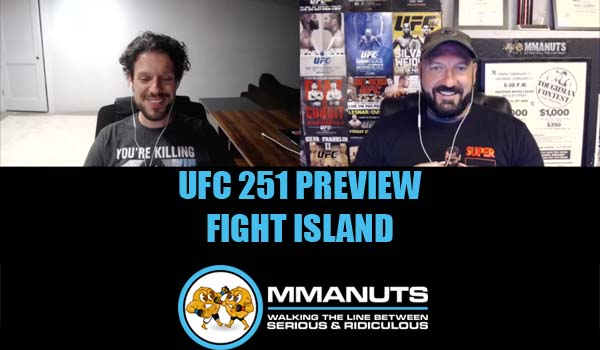 ufc 251 PREVIEW MMA PODCAST